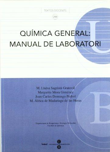 Química General: Manual de laboratori (TEXTOS DOCENTS) por M. Lluïsa Sagristá Gratovil