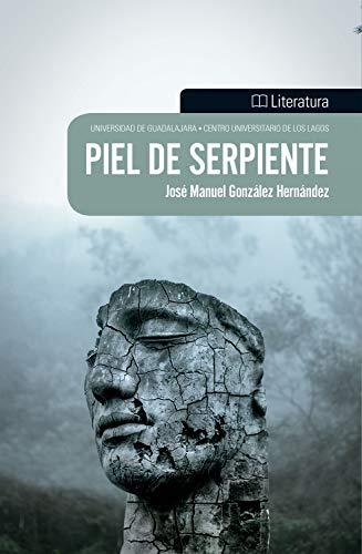 Piel de serpiente por José Manuel González Hernández
