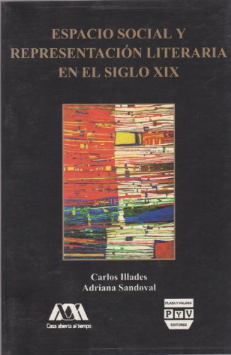 Espacio Social Y Representacion Literari (Colección CSH)