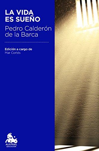 La vida es sueño (Austral Educación) por Pedro Calderón de la Barca