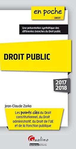 Droit public : Les points clés du droit constitutionnel, du droit administratif, du droit de l'UE et de la fonction publique