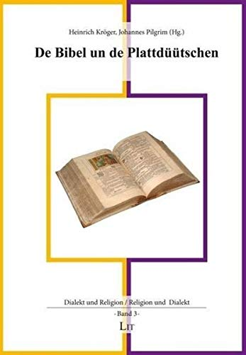 Bibel un de Plattdüütschen