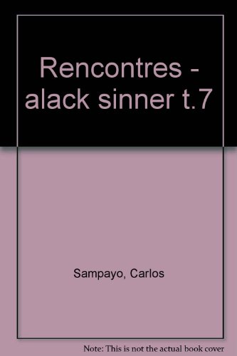 Alack Sinner, tome 3 : Rencontres