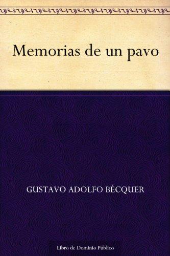 Memorias de un pavo por Gustavo Adolfo Bécquer