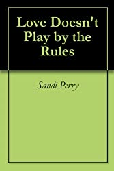 Love Doesn't Play by the Rules (English Edition)