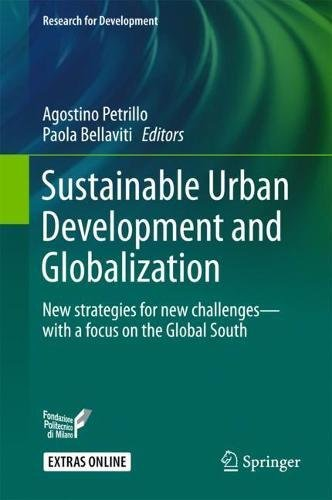 Sustainable Urban Development and Globalization: New strategies for new challenges―with a focus on the Global South (Research for Development)