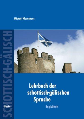 Lehrbuch der schottisch-gälischen Sprache, Begleitheft