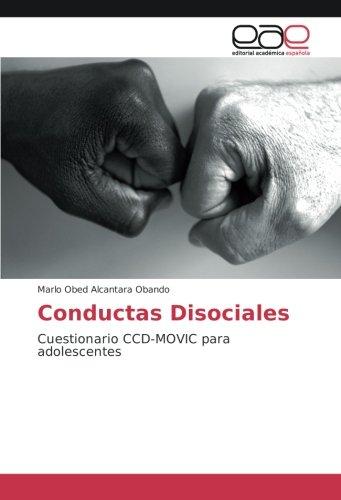 Conductas Disociales: Cuestionario CCD-MOVIC para adolescentes