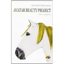 Avatar beauty project. Oltre la fisiognomica