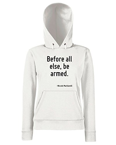 T-Shirtshock - Sweats a capuche Femme CIT0049 Before all else, be armed. Blanc