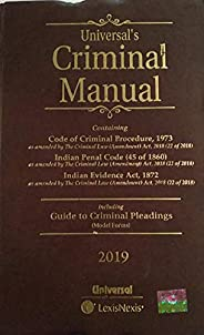 Criminal Manual: Cr.P.C., I.P.C. & Evidence (with Free Guide to Criminal Pleadings - Model Fo