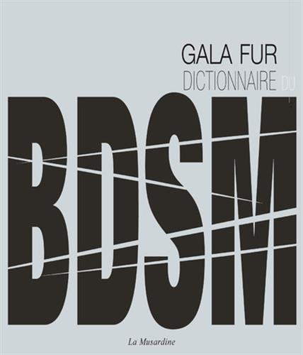 Dictionnaire illustré du BDSM par Gala Fur