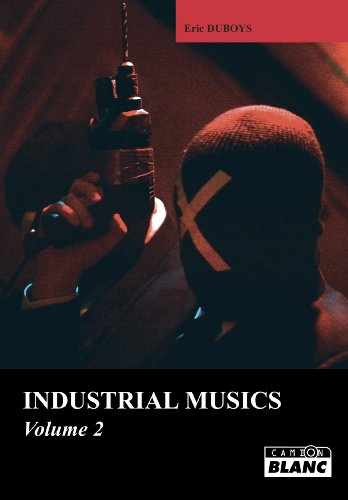 INDUSTRIAL MUSICS Volume 2
