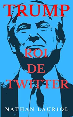 Couverture du livre Trump, Roi de Twitter