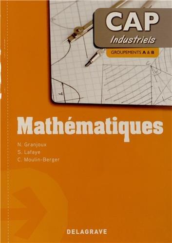 Mathématiques CAP industriels : Groupements A & B