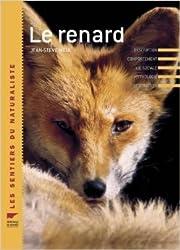 Le renard de Jean-Steve Meia ( 2 août 2007 )