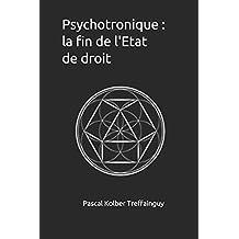 Psychotronique : la fin de l'Etat de droit