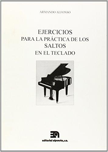 Ejercicios para la práctica de los saltos en el teclado por Armando Alfonso López