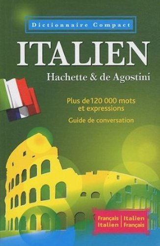 Dictionnaire ITALIEN - Compact by Collectif (2011-01-05)