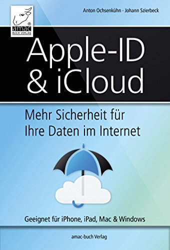 apple-id-icloud-mehr-sicherheit-fr-ihre-daten-im-internet-geeignet-fr-iphone-ipad-mac-windows