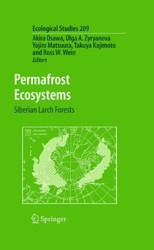 Permafrost Ecosystems: Siberian Larch Forests (Ecological Studies, Band 209)