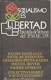 Socialismo es libertad: Escuela de Verano del PSOE 1976 [El Escorial, del 16 al 22 de agosto]
