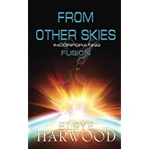 From Other Skies: Incorporating Fusion (The Ithomians)