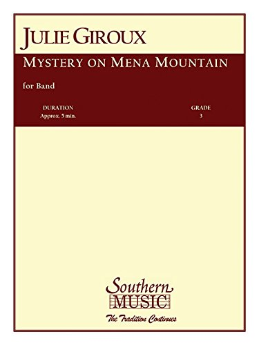 Mystery on Mena Mountain: Band/Concert Band