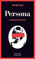 Persona: Les visages de Victoria Bergman 1