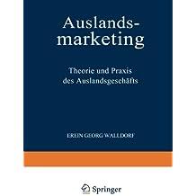 Auslandsmarketing: Theorie und Praxis des Auslandsgeschäfts