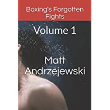 Boxing's Forgotten Fights: Volume 1