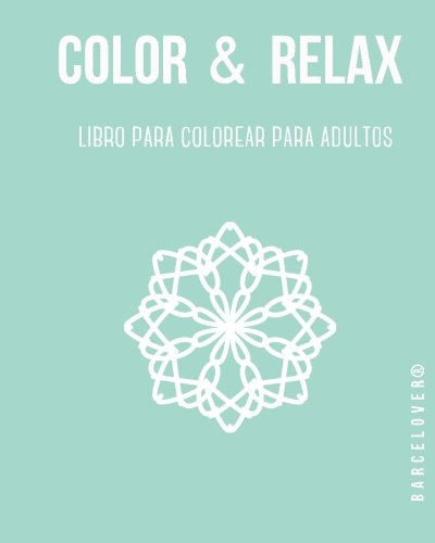 Color & Relax. Libro para colorear para adultos Lumberjack. Mandalas. Hipster: Barcelover