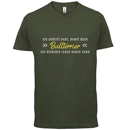 Ich arbeite hart, damit mein Bullterrier ein besseres Leben haben kann - Herren T-Shirt - 12 Farben Olivgrün