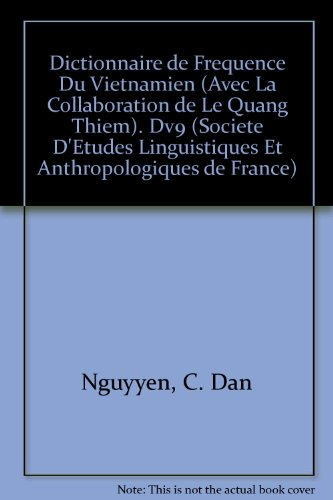 Dictionnaire De Frequence Du Vietnamien Avec La Collaboration De Le Quang Thiem. Dv9