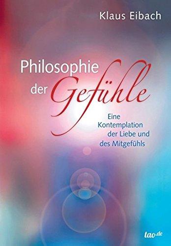 Philosophie der Gefühle: Eine Kontemplation der Liebe und des Mitgefühls