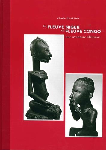 Du fleuve Niger au fleuve Congo : Une av...