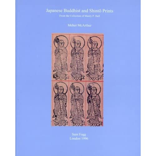 Japanese and Buddhist Shinto Prints (Sam Fogg) by Meher McArthur (2005-03-15)