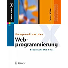 Kompendium der Web-Programmierung: Dynamische Web-Sites (X.media.press)