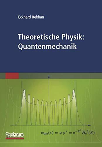 Theoretische Physik: Quantenmechanik