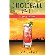 Highball Exit (A Sherri Travis Mystery)
