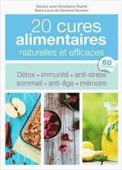 20 cures alimentaires naturelles et efficaces