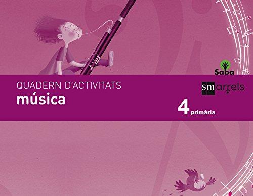 Quadern música. 4 Primària. Saba - 9788467579437 por Fátima Batista Ponce