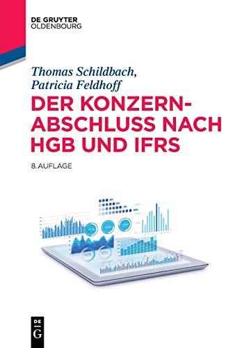 Der Konzernabschluss nach HGB und IFRS (De Gruyter Studium)