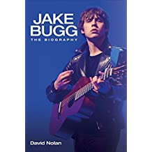 Jake Bugg: The Biography by David Nolan (2014-08-01)