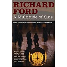 [(A Multitude of Sins)] [ By (author) Richard Ford ] [October, 2006]