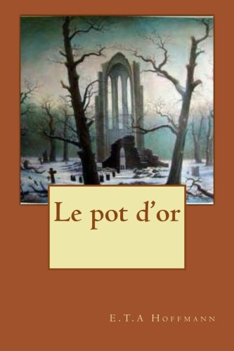 Le pot d'or Pot Dor