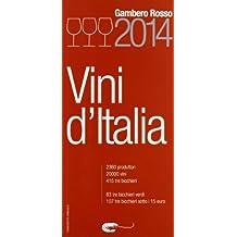 """Vini d'Italia 2014 (italienisch): VINI D'ITALIA 2014 """"Gambero Rosso""""  (10/2013) ...die ital. Originalausgabe!"""