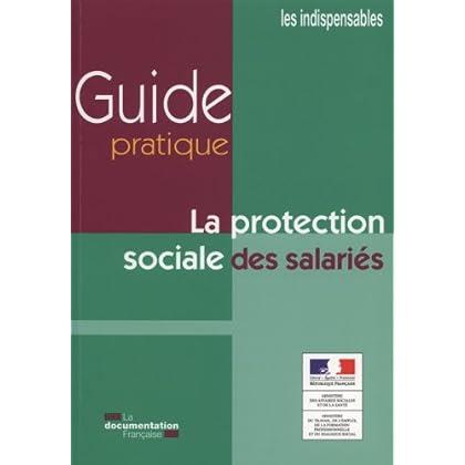 Guide pratique de la protection sociale des salariés