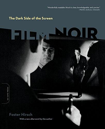 The Dark Side of the Screen: Film Noir: 0 por Foster Hirsch