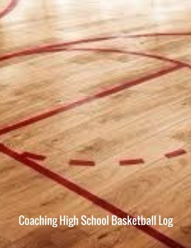 Coaching High School Basketball Log: Basketball Player Log: Volume 8 (Prayer NoteBook) por Ayens M.